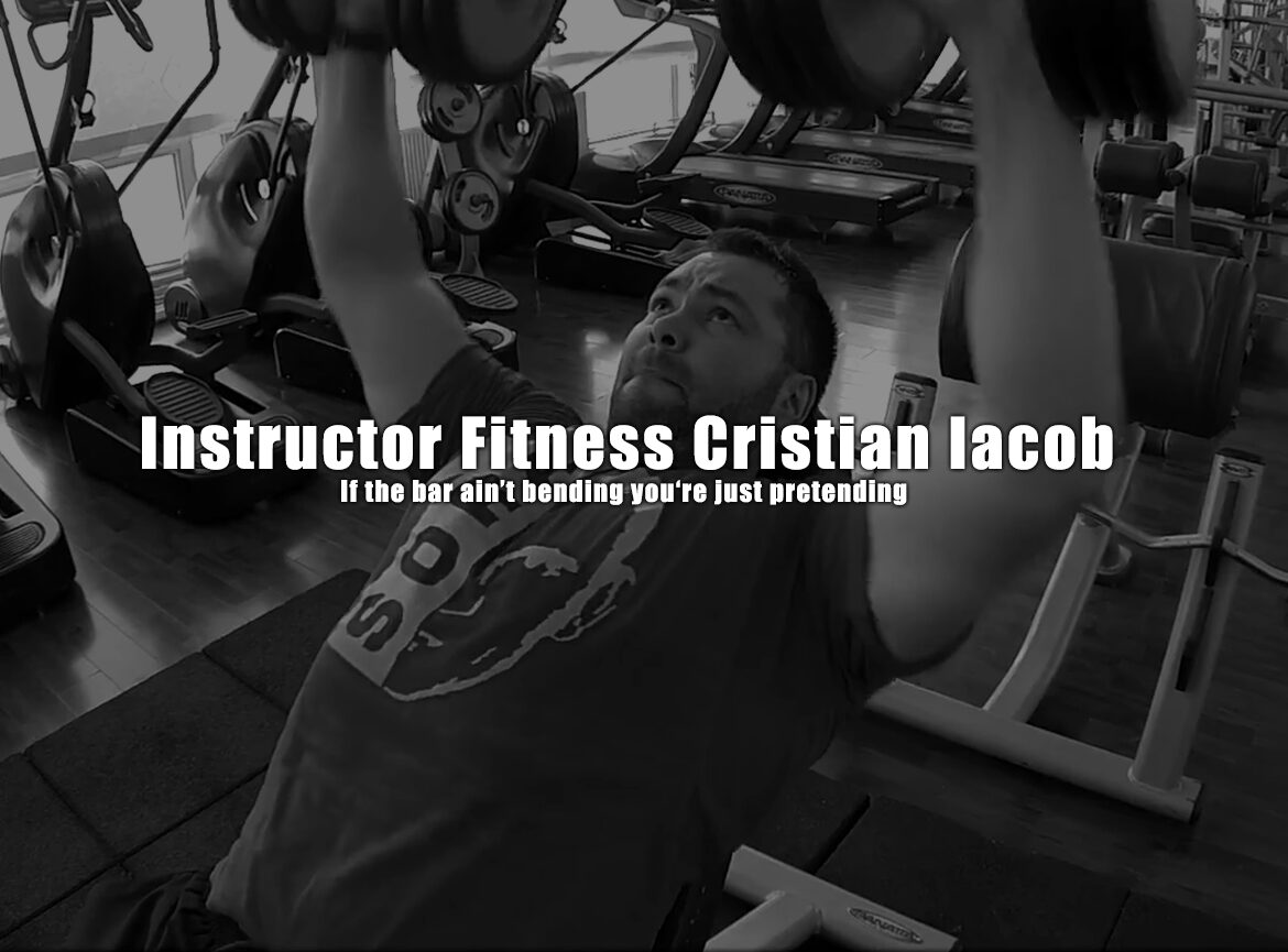 If the bar ain't bending you're just pretending Instructor Fitness Cristian Iacob